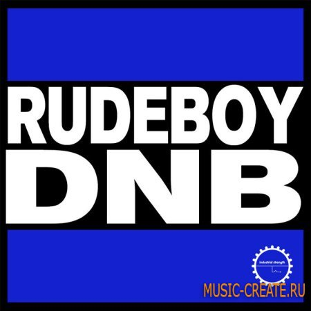 Industrial Strength Records - Rudeboy DnB (MULTiFORMAT) - сэмплы DnB