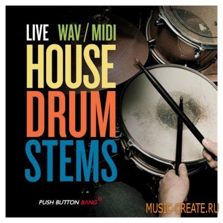 Push Button Bang - Live House Drum Stems (WAV MiDi REX2) - сэмплы ударных