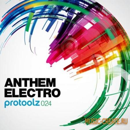 Protoolz - Anthem Electro (WAV) - сэмплы Electro House, Main-room