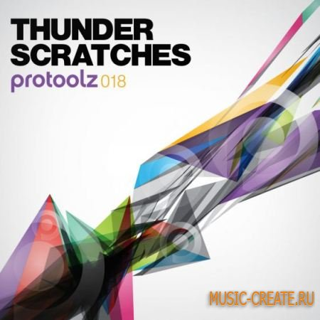Protoolz - Thunder Scratches (WAV) - сэмплы скрэтча