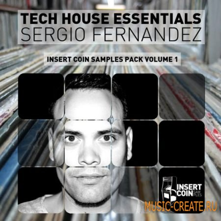 Insert Coin Records - Tech House Essentials Sergio Fernandez (WAV) - сэмплы Tech House