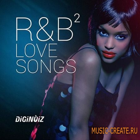 Diginoiz - RnB Love Songs 2 (ACiD WAV AiFF) - сэмплы RnB