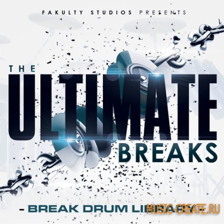 Fakulty Studios - The Ultimate Breaks (WAV) - сэмплы Hip Hop