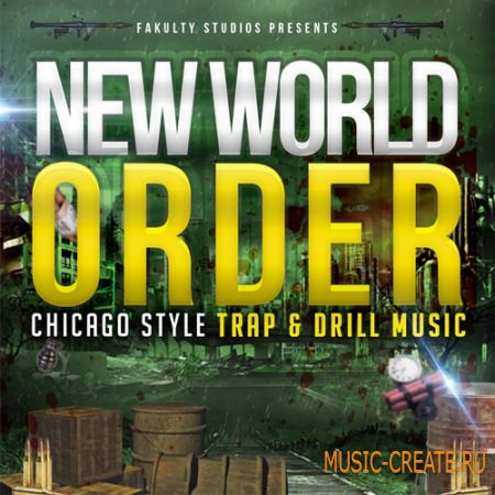 Fakulty Studios - New World Order (WAV) - сэмплы Trap