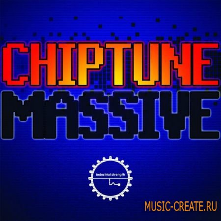 Industrial Strength Records - Chiptune Massive (MULTiFORMAT) - сэммплы Dubstep, Glitch Hop, Drum n Bass, Trap, Grime