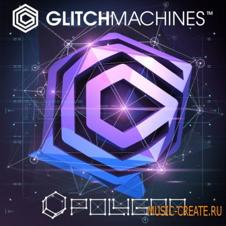 Glitchmachines - Polygon SAMPLER PLUGiN WiN/MAC - сэмплер