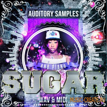 Auditory - RnB Piano Sugar (WAV MIDI) - сэмплы Hip Hop, R&B, Pop, Cinematic