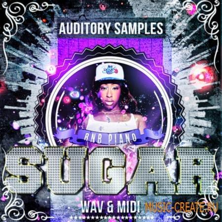 Auditory - RnB Piano Sugar (WAV MIDI) - сэмплы Hip Hop, R&B, Pop, Cinematic