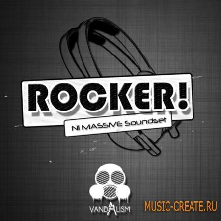 Vandalism - Rocker! (Massive presets)