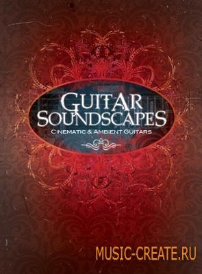 Big Fish Audio - Guitar Soundscapes (KONTAKT) - библиотека звуков электрогитар