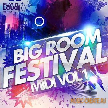 Shockwave - Play It Loud: Big Room Festival MIDI Vol 1 (WAV MIDI) - сэмплы House,  Electro, Progressive, Commercial House