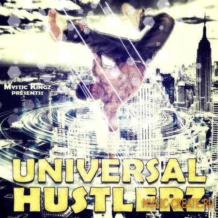 Mystic Kingz - Universal Hustlerz (WAV MIDI) - сэмплы Dirty South, Hip Hop