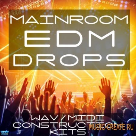 Mainroom Warehouse - Mainroom EDM Drops (WAV MIDI) - сэмплы EDM