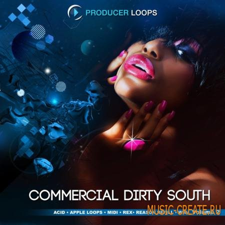 Producer Loops - Commercial Dirty South Vol.2 (MULTiFORMAT) - сэмплы Dirty South, Hip Hop