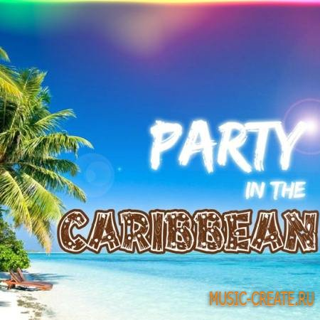 Sizzle Music - Party in the Caribbean (WAV MIDI) - сэмплы латинского электро