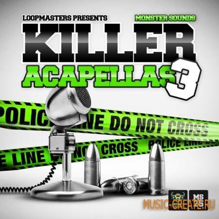 Monster Sounds - Killer Acapellas 3 (WAV REX) - вокальные сэмплы