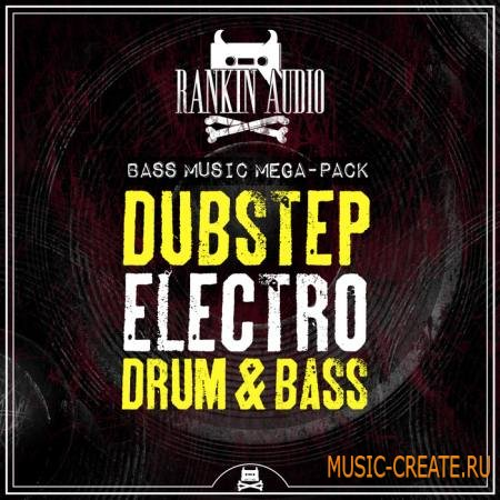 Rankin Audio - Bass Music Mega Pack: Dubstep Electro & Drum & Bass (WAV) - сэмплы Dubstep, Electro, Drum & Bass