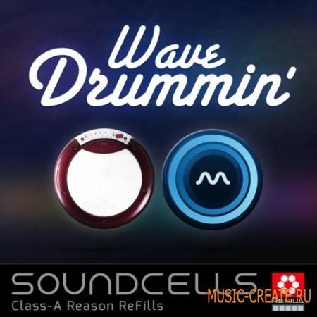 Soundcells - Wave Drummin v3 (Reason ReFill)