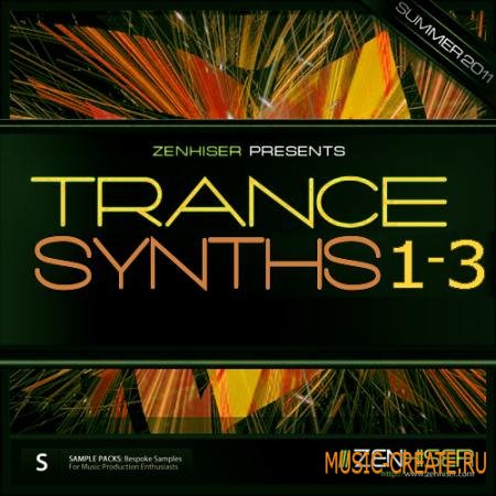 Zenhiser - Trance Synths 1-3 (WAV MIDI) - сэмплы Trance
