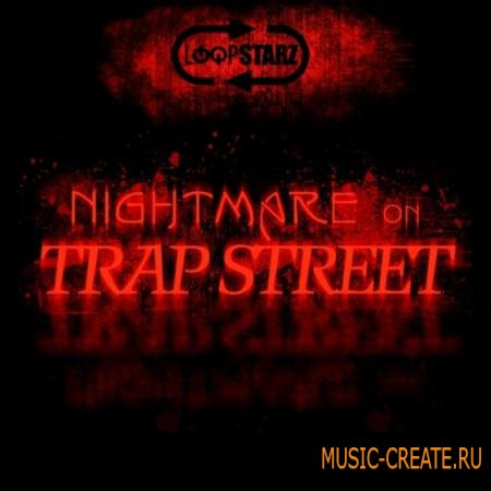 Loopstarz - Nightmare On Trap Street (WAV MIDI) - сэмплы Trap, Dirty South