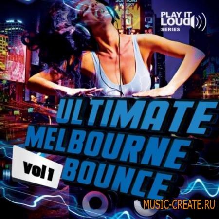 Shockwave - Play It Loud: Ultimate Melbourne Bounce Vol 1 (WAV MIDI) - сэмплы Electro House