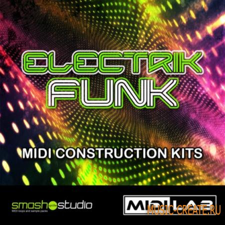 Smash Up The Studio - MIDI Lab Electrik Funk (MIDI) - мелодии funk, soul