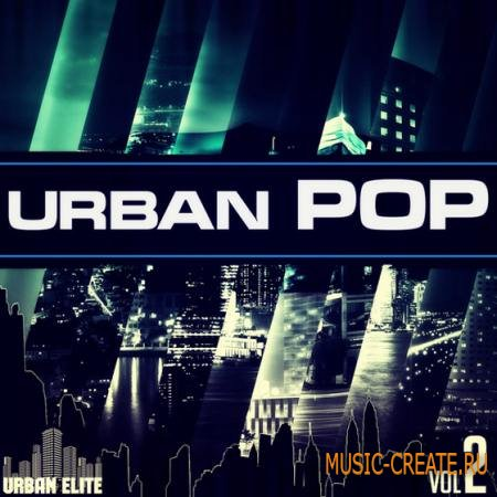 Urban Elite - Urban Pop Vol.2 (ACiD WAV MIDI) - сэмплы Pop