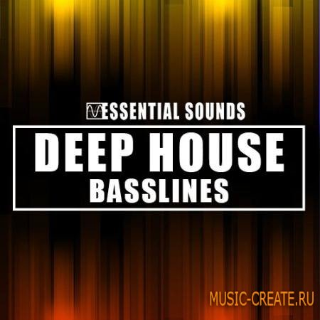 Essential Sounds - Deep House Basslines (WAV) - сэмплы Deep House