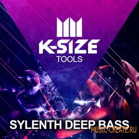 K-Size - Sylenth Deep Bass (Sylenth presets)