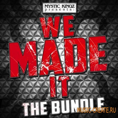 Mystic Kingz - We Made It The Bundle (WAV MiDi Sylenth1 Presets) - сэмплы Dirty South, Hip Hop