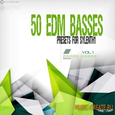 Nano Musik Loops - 50 EDM Basses For Sylenth1 (FXB FXP)