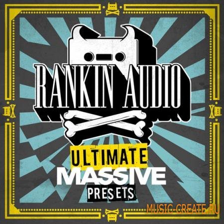Rankin Audio - Ultimate Massive Presets (Massive Presets)
