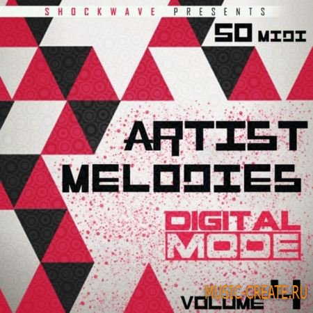 Shockwave - Artist Melodies Digital Mode Vol 4 (WAV MiDi) - сэмплы EDM