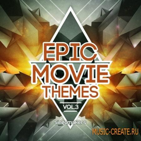 Singomakers - Epic Movie Themes Vol.3 (WAV MIDI) - кинематографические сэмплы
