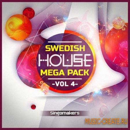 Singomakers - Swedish House Mega Pack Vol.4 (MULTiFORMAT) - сэмплы Swedish House