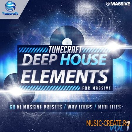 Tunecraft Sounds - Deep House Elements Vol 1 (NMSV MiDi WAV LiVE PROJECT) - сэмплы House, Techno, Deep, Garage, 2step, Minimal