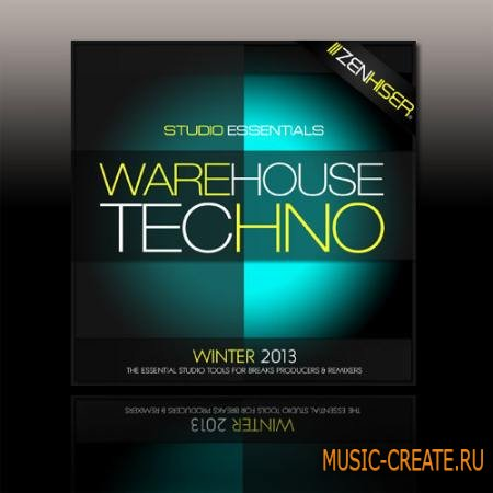 Zenhiser - Studio Essentials: Warehouse Techno (WAV) - сэмплы Techno