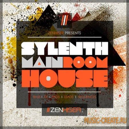 Zenhiser - Sylenth Main Room House (Sylenth1 presets)