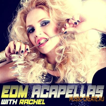 Function Loops - EDM Acapellas With Rachel (WAV MIDI) - вокальные сэмплы