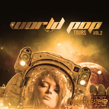 X-R Audio - World Pop Tours Vol.2 (WAV MiDi FLP) - сэмплы Pop