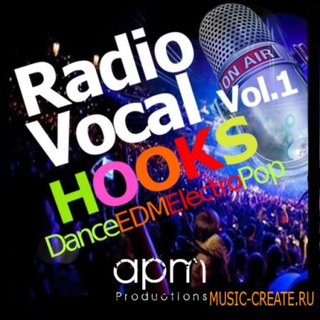 APM Productions - Radio Vocal Hooks Vol 1 (WAV) - вокальные сэмплы