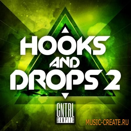 CNTRL Samples - Hooks and Drops 2 (WAV MIDI) - сэмплы Electro / Progressive House
