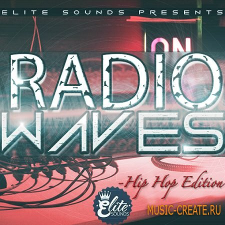 Elite Sounds - Radio Waves Hip Hop Edition (WAV MiDi) - сэмплы Hip Hop