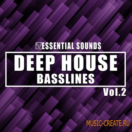 Essential Sounds - Deep House Basslines Vol.2 (WAV MiDi) - сэмплы Deep House
