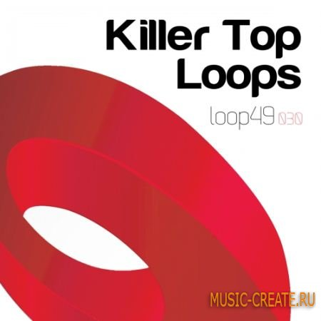 Loop 49 - Killer Top Loops (WAV) - сэмплы tech, house, minimal, deep