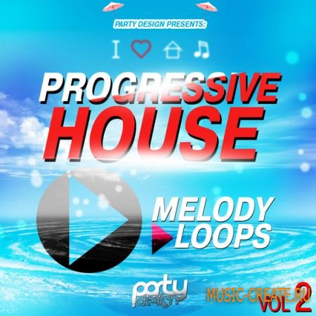 Party Design - Progressive House Melody Loops Vol 2 (MIDI) - мелодии Progressive House