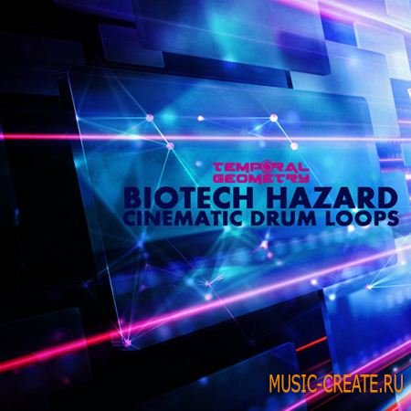 Temporal Geometry - Biotech Hazard: Cinematic Drum Loops (WAV) - сэмплы ударных