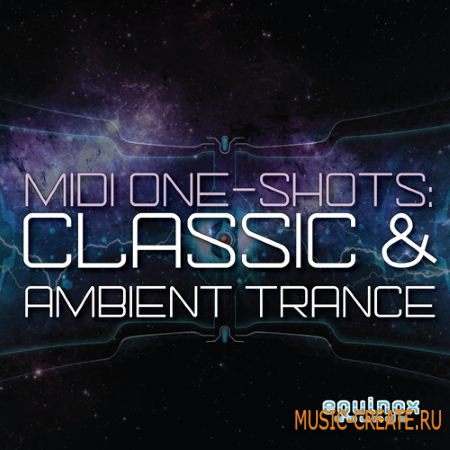 Equinox Sounds - MIDI and One-Shots Classic and Ambient Trance (WAV MiDi) - сэмплы Trance