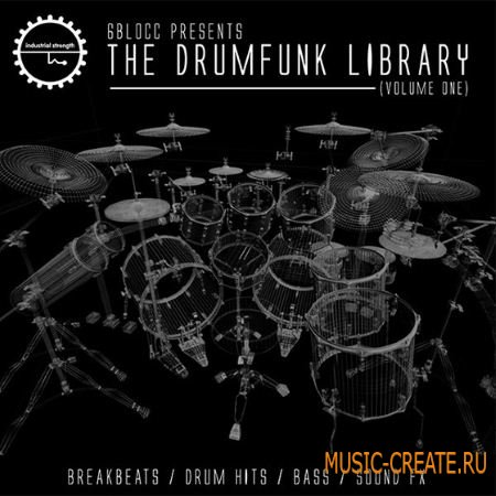 Industrial Strength Records - 6Blocc Presents The Drumfunk Library Vol.1 (MULTiFORMAT) - сэмплы Drumstep, Dubstep, DnB, Jungle, Hardcore