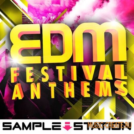 Sample Station - EDM Festival Anthems (WAV) - сэмплы EDM
